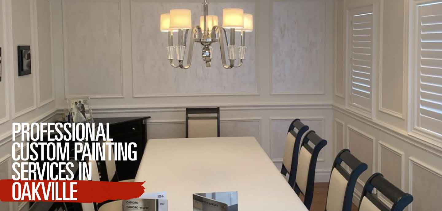 Professional Custom Painting Services in Oakville