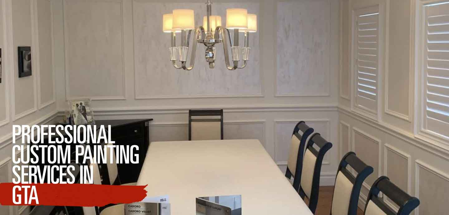 Professional Custom Painting Services in GTA